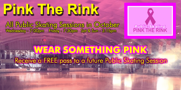Public Skating - Pink The Rink - Saturdays in October