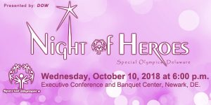 A Night of Heros - Special Olympics Delaware @ Executive Banquet & Conference Center | Newark | Delaware | United States